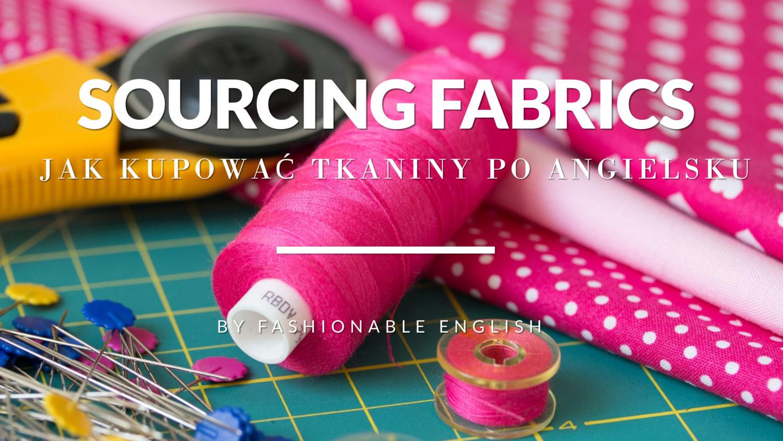 kupowanie tkanin po angielsku